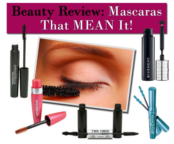 Beauty Review: Mascaras That MEAN It post image