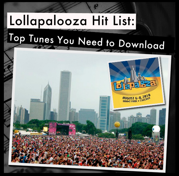 Lollapalooza Hit List: Top Tunes You Need to Download post image