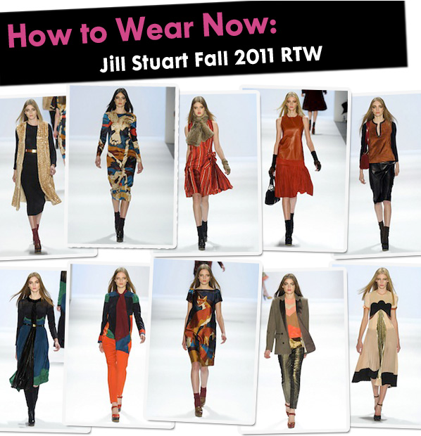 How to Wear Now: Jill Stuart Fall 2011 RTW post image