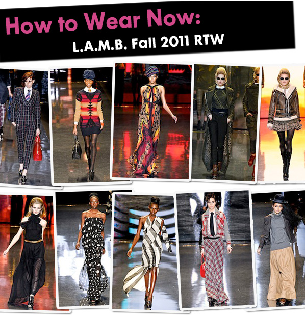 How to Wear Now: L.A.M.B Fall 2011 RTW post image