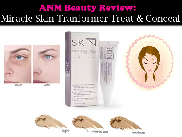 ANM Beauty Review: Miracle Skin Transformer Treat & Conceal post image