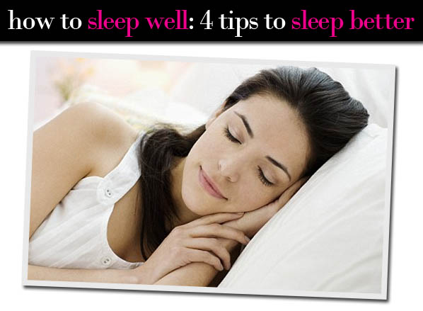 How to Sleep Wel