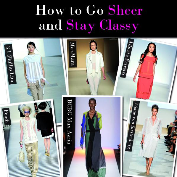 How to Go Sheer and Stay Classy post image
