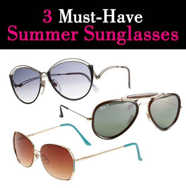 3 Must-Have Summer Sunglasses post image