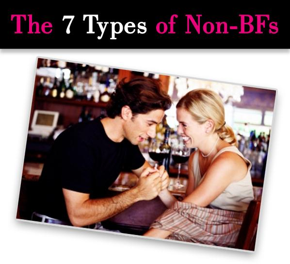 The 7 Types of Non-BFs post image