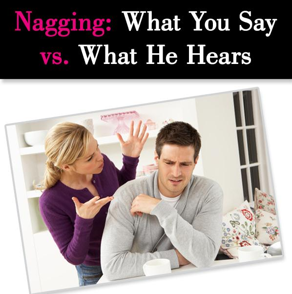 Nagging: What You Say and What He Hears post image
