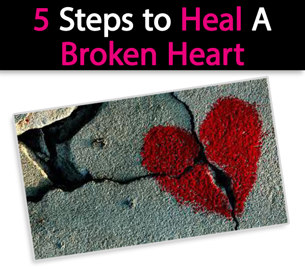 5 Steps to Heal A Broken Heart post image