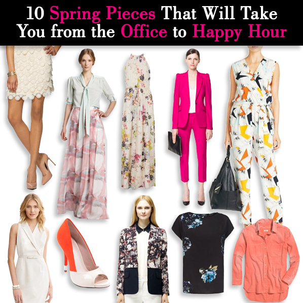 10 Spring Pieces That Will Take You from the Office to Happy Hour post image