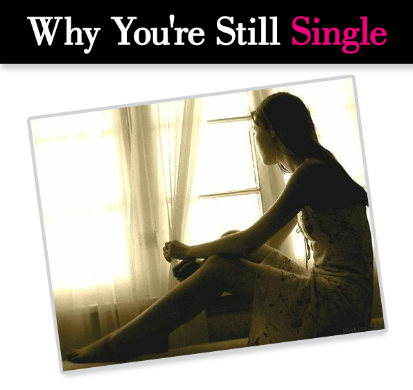 Why You're Still Single post image