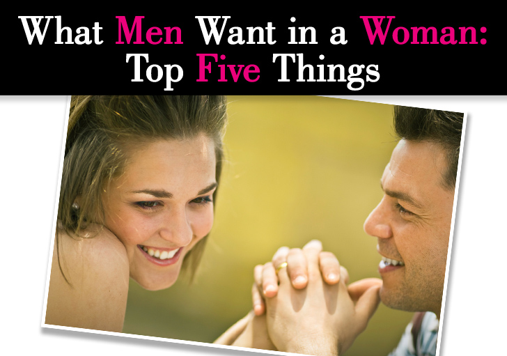 what men want in a woman top five things