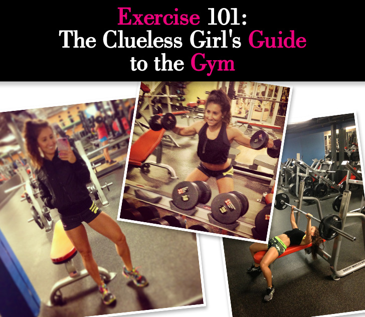 Exercise 101: The Clueless Girl's Guide to the Gym post image