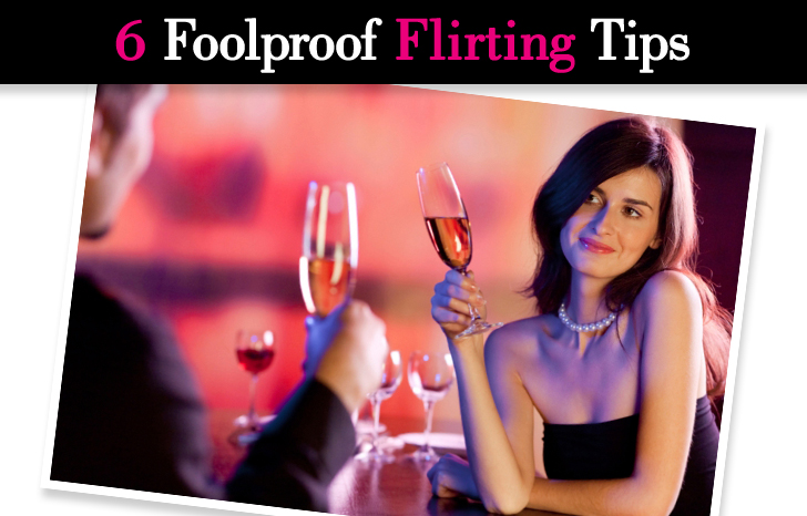 Foolproof Flirting Tips post image