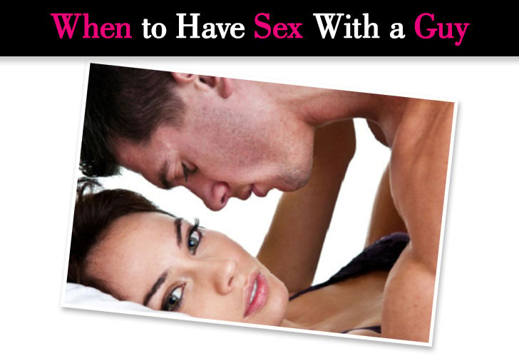 When to Have Sex With a Guy post image