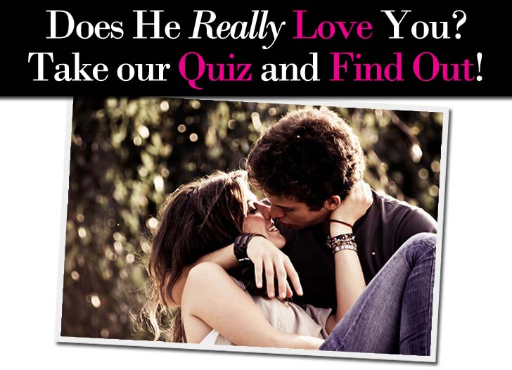 Quiz To See If He Loves You