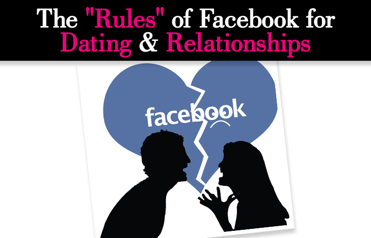 "The ""Rules"" of Facebook for Dating & Relationships post image"