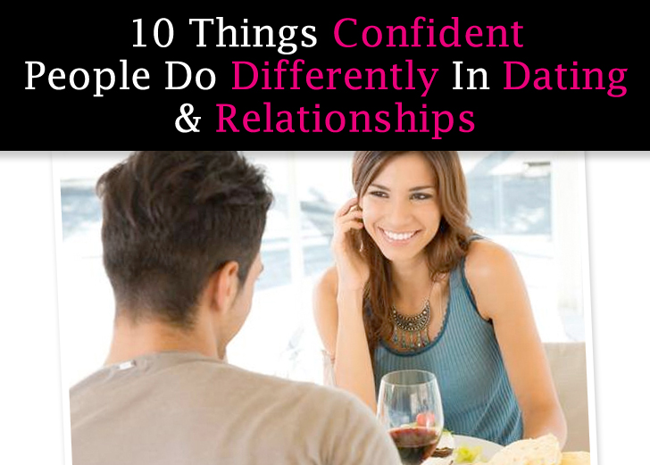 How To Have More Confidence When Dating Turns