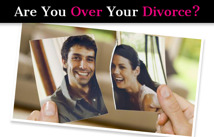 Are You Over Your Divorce? post image