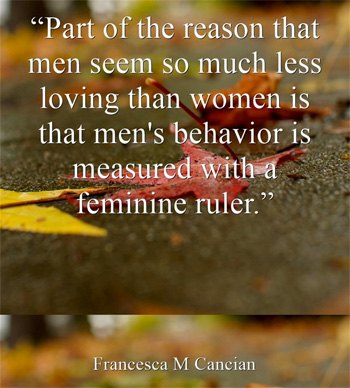 part-reason-men-seem-less-loving-quote