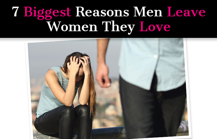 7 Biggest Reasons Men Leave Women They Love post image