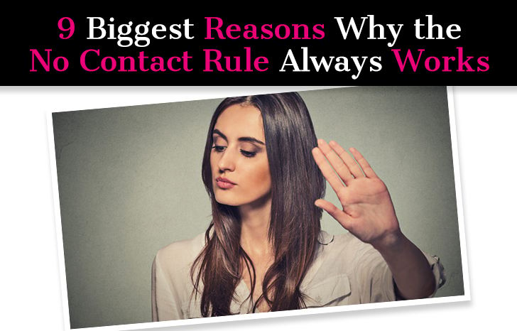 9 Biggest Reasons Why the No Contact Rule Always Works post image