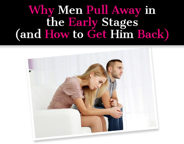 How To React When Your Man Pulls Away