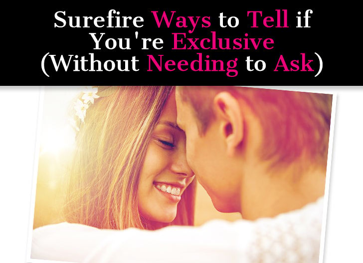 Are You a Couple? 17 Ways to Tell Youre Exclusive